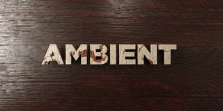 Ambient - grungy wooden headline on Maple - 3D rendered royalty free stock image. This image can be used for an online website banner ad or a print postcard vector illustration
