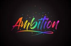 Ambitieword Tekst met Met de hand geschreven Regenboog Trillende Kleuren en Confettien vector illustratie