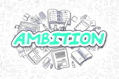 Ambition - Cartoon Green Word. Business Concept. Ambition - Hand Drawn Business Illustration with Business Doodles. Green Word - Ambition - Cartoon Business Stock Images