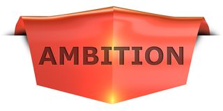 Banner ambition. Ambition 3D rendered red banner , isolated on white background Royalty Free Stock Photography