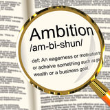 Ambition Definition Magnifier Showing Aspirations Motivation And. Ambition Definition Magnifier Shows Aspirations Motivation And Drive Royalty Free Stock Image
