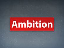 Ambition Red Banner Abstract Background. Ambition Isolated on Red Banner Abstract Background illustration Design royalty free illustration