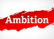 Ambition Red Brush Abstract Background Illustration stock illustration