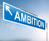 Ambition sign concept. Royalty Free Stock Photos