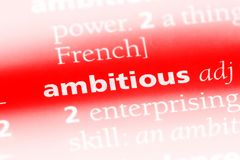 Ambitious. Word in a dictionary.  concept stock images