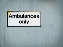 Ambulances Only Hospital Sign Royalty Free Stock Images
