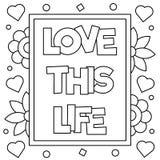 Ame esta vida Página que colorea Ilustración del vector Fotos de archivo libres de regalías