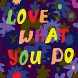 Ame o que você faz o projeto engraçado do cartão da citação Fotografia de Stock