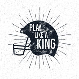 American Football retro helmet label with inspirational quote text - play like a king. Vintage typography design, grunge Royalty Free Stock Photography
