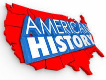 American History 3d Words USA Map Learning United States Educait. American History 3d words on a map of the United States to illustrate learning about the Royalty Free Stock Photo