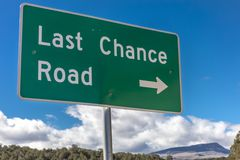 American Road Signs along roadways  - shows Last Chance Road. OCTOBER 2017 - American Road Signs along roadways - shows Last Chance Road Stock Photo