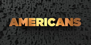 Americans - Gold text on black background - 3D rendered royalty free stock picture. This image can be used for an online website banner ad or a print postcard Stock Photos