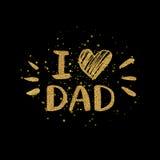 Amo el texto de oro del papá con el corazón - letras del brillo del oro Fotografía de archivo