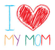 Amo la mia mamma Immagine Stock