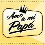Amo a mi Papa, I Love my Dad Spanish text. Vector lettering illustration with background - eps available vector illustration