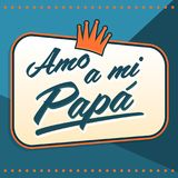 Amo a mi Papa, I Love my Dad Spanish text. Amo a mi Papa, I Love my Dad Spanish text, vector lettering illustration with background, eps available vector illustration