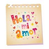 Amor de Hola MI - olá! meu amor no espanhol Fotografia de Stock