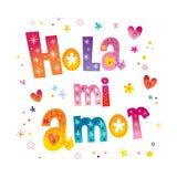 Amor de Hola MI - olá! meu amor no espanhol Imagens de Stock