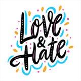 Amor y odio Letras dibujadas mano del vector Frase de la motivaci?n stock de ilustración
