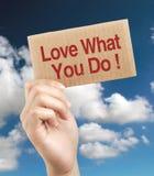 Amour ce que vous faites Image stock