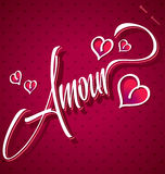 AMOUR hand lettering (vector). AMOUR hand lettering -- handmade calligraphy Stock Images