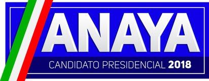 Anaya Ricardo Anaya Candidato presidencial 2018, kandyday na prezydenta 2018 hiszpański tekst, Meksykańscy wybory Fotografia Royalty Free