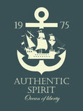 Anchor and a pirate sailing ship. Banner with an anchor and a pirate sailing ship, and the authentic spirit of the inscription Stock Image