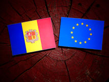 Andorra flag with EU flag on a tree stump isolated Stock Images