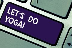 Anmerkung showingLet S zu schreiben ist tun Yoga Geschäftsfoto, das rechten Moment für das Ausarbeiten durch Meditation und die A stockfotos