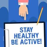 Anmerkungsvertretung Aufenthalt schreibend, der gesund ist, seien Sie aktiv Die Geschäftsfotopräsentation kümmern sich um selbst  lizenzfreie abbildung