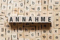Annahme - Wort Annahme auf deutscher Sprache, Wortkonzept stockfotos
