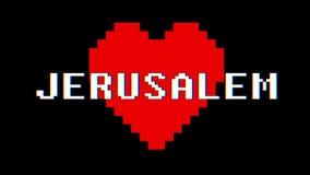 Annata dinamica del ciclo dello schermo di interferenza di impulso errato del testo di parola di GERUSALEMME del cuore del pixel  stock footage