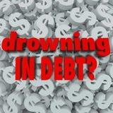 Annegando nel debito esprime il fallimento del fondo del simbolo di dollaro Immagine Stock