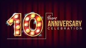 10 anni di anniversario di vettore dell'insegna Dieci, decima celebrazione Cifre leggere illuminate stile d'annata Per il buon co illustrazione di stock