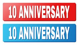 10 ANNIVERSARY Caption on Blue and Red Rectangle Buttons. 10 ANNIVERSARY text on rounded rectangle buttons. Designed with white title with shadow and blue and vector illustration