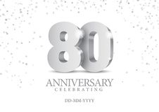 Anniversary 80. silver 3d numbers. Poster template for Celebrating 80th anniversary event party. Vector illustration stock illustration