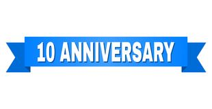 Blue Stripe with 10 ANNIVERSARY Title. 10 ANNIVERSARY text on a ribbon. Designed with white caption and blue stripe. Vector banner with 10 ANNIVERSARY tag vector illustration