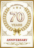 Anniversary 70 years.Gold design. Anniversary card of 70 years with a laurel wreath and a bow in a frame with an ornament vector illustration