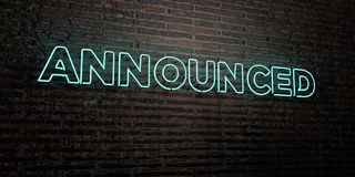 ANNOUNCED -Realistic Neon Sign on Brick Wall background - 3D rendered royalty free stock image. Can be used for online banner ads and direct mailers Stock Photography