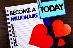 Announcement text showing Become A Millionaire. Concept meaning Ambition To Become Wealthy Earn Fortune Fortunate written on noteb. Announcement text showing Stock Photos