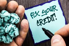 Announcement text showing Fix Your Credit. Business concept for Bad Score Rating Avice Fix Improvement Repair written on Notebook