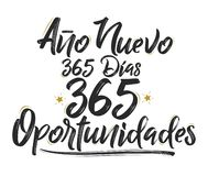 Ano Nuevo 365 Dias, 365 Oportunidades, New Year 365 Days, 365 Opportunities spanish text. Vector illustration - eps available vector illustration