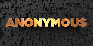 Anonymous - Gold text on black background - 3D rendered royalty free stock picture Stock Photos