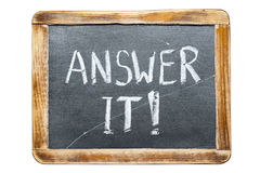Answer it fr. Answer it exclamation handwritten on vintage school slate board isolated on white royalty free stock images