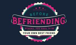 Antes de hacer amistad con otros, usted tiene que ser su propio mejor amigo libre illustration