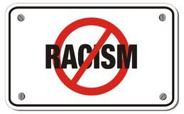 Anti racism rectangle sign Royalty Free Stock Photos
