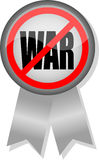 Anti-War Button Ribbon. Illustration of a button and ribbon with the message No War Stock Photo