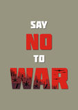 Anti war poster. Say no to war. The antiwar poster with the image of the city destroyed by bombings.  Vector illustration Royalty Free Stock Photo