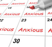 Anxious Calendar Shows Worried Fearful And. Anxious Calendar Showing Worried Fearful And Concerned Royalty Free Stock Image