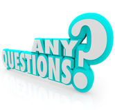 Any Questions Words Asking Summary Teaching Lesson Learning. Any Questions words in 3d letters asking a class or group if there is any confusion after a lecture Royalty Free Stock Photography